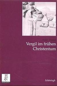 Abbildung von Chantraine / Hackens / Tschiedel / Zwierlein | Vergil im frühen Christentum | 2., korr. u. erw. Aufl. 2003 | 2003