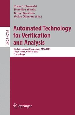 Abbildung von Namjoshi / Yoneda / Higashino / Okamura | Automated Technology for Verification and Analysis | 2007 | 5th International Symposium, A... | 4762