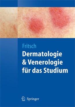 Abbildung von Fritsch   Dermatologie und Venerologie für das Studium   2009