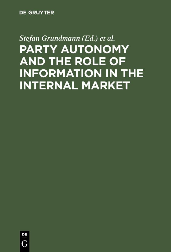 Abbildung von Grundmann / Kerber / Weatherill | Party Autonomy and the Role of Information in the Internal Market | Reprint 2012 | 2001