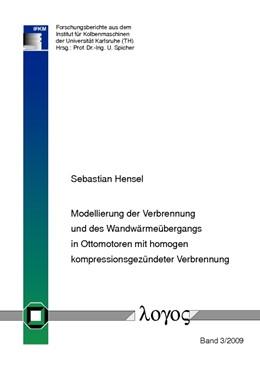 Abbildung von Hensel | Modellierung der Verbrennung und des Wandwärmeübergangs in Ottomotoren mit homogen kompressionsgezündeter Verbrennung | 2009