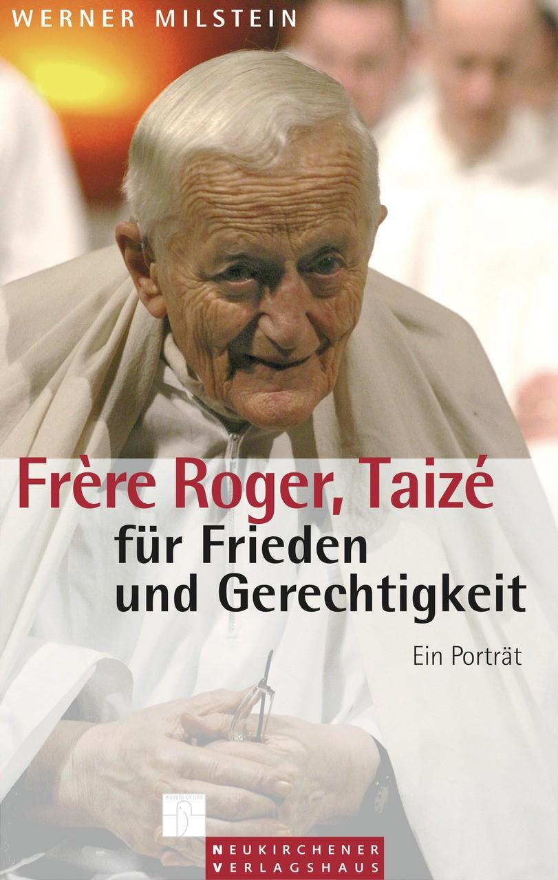 Abbildung von Milstein | Frère Roger, Taizé - für Frieden und Gerechtigkeit | 2009