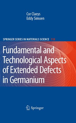 Abbildung von Claeys / Simoen | Extended Defects in Germanium | 2009 | Fundamental and Technological ... | 118