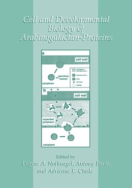 Abbildung von Nothnagel / Bacic / Clarke | Cell and Developmental Biology of Arabinogalactan-Proteins | 2000