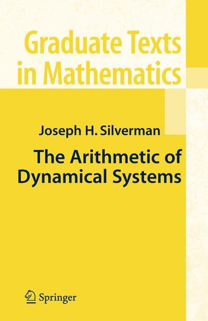 Abbildung von Silverman | The Arithmetic of Dynamical Systems | 2007