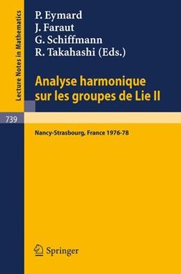 Abbildung von Eymard / Faraut / Schiffmann / Takahashi | Analyse Harmonique sur les Groupes de Lie II | 1979 | Seminaire Nancy-Strasbourg 197... | 739