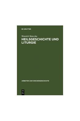 Abbildung von Slenczka | Heilsgeschichte und Liturgie | Reprint 2012 | 2000 | Studien zum Verhältnis von Hei... | 78
