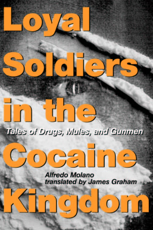 Abbildung von Molano | Loyal Soldiers in the Cocaine Kingdom | 2009