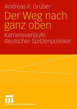 Abbildung von Gruber | Der Weg nach ganz oben | 2008 | Karriereverläufe deutscher Spi...