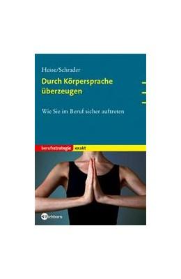Abbildung von Hesse / Schrader   Durch Körpersprache überzeugen   2004