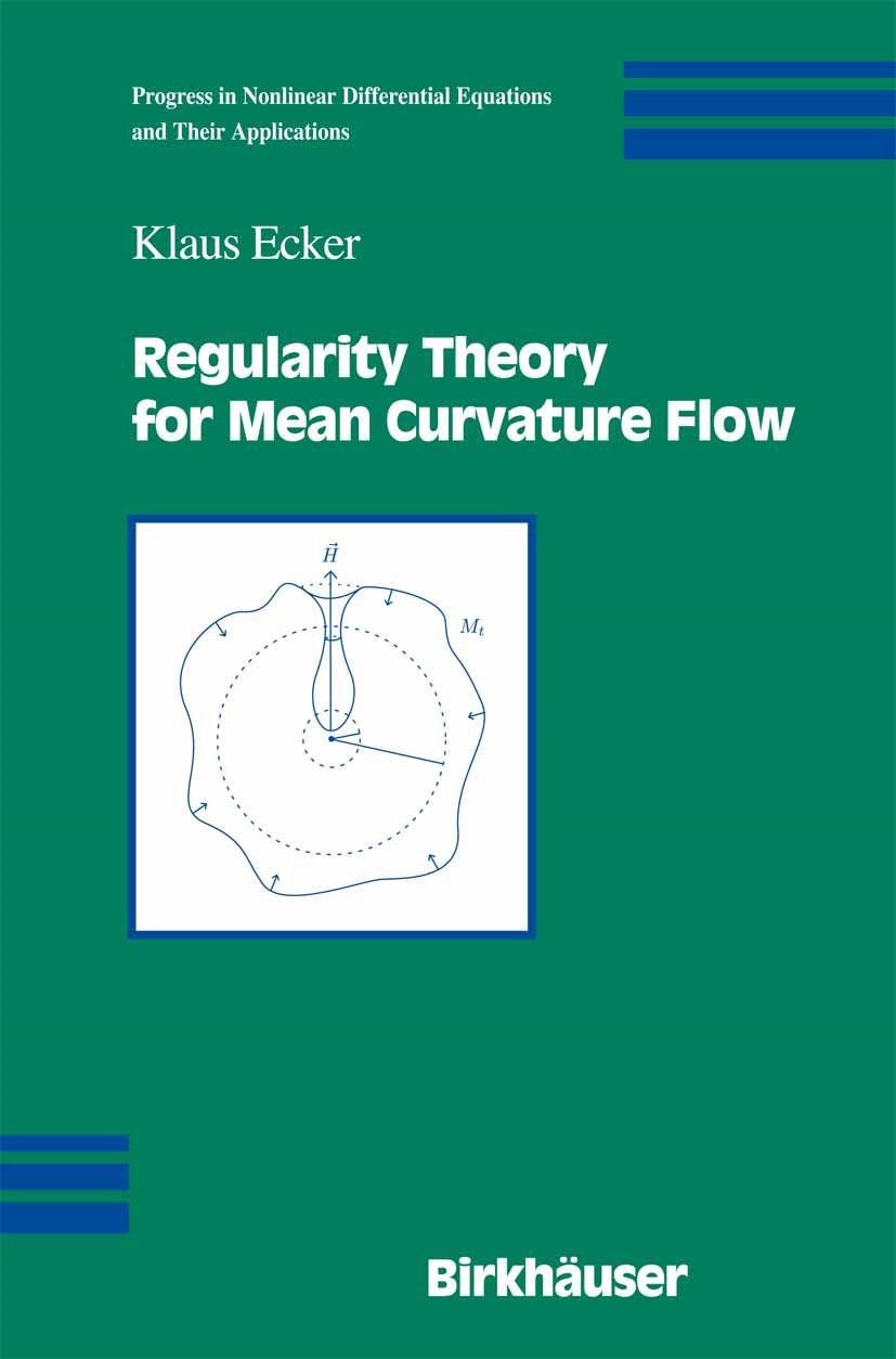 Abbildung von Ecker | Regularity Theory for Mean Curvature Flow | 2003