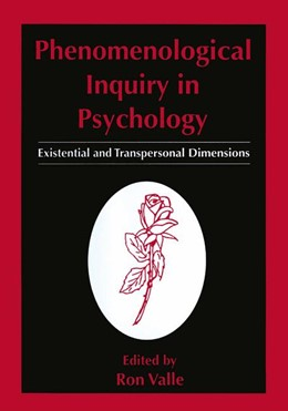 Abbildung von Valle | Phenomenological Inquiry in Psychology | 1998 | Existential and Transpersonal ...