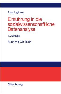 Abbildung von Benninghaus | Einführung in die sozialwissenschaftliche Datenanalyse | 7., unwesentlich veränd. Aufl. | 2005 | Buch mit CD-ROM