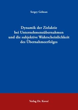 Abbildung von Gelman | Dynamik der Zielaktie bei Unternehmensübernahmen und die subjektive Wahrscheinlichkeit des Übernahmeerfolges | 2007 | 125