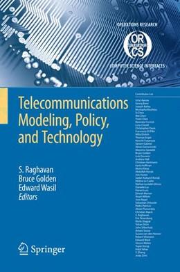 Abbildung von Raghavan / Golden / Wasil | Telecommunications Modeling, Policy, and Technology | 2008 | 44