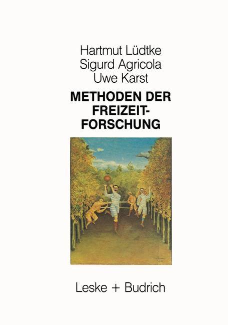 Abbildung von Lüdtke / Agricola / Karst | Methoden der Freizeitforschung | 1987