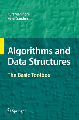 Abbildung von Mehlhorn / Sanders | Algorithms and Data Structures | 2008 | The Basic Toolbox