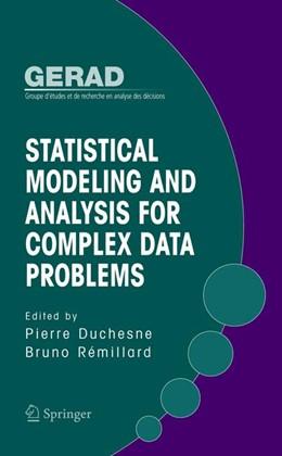 Abbildung von Duchesne / Rémillard | Statistical Modeling and Analysis for Complex Data Problems | 2005