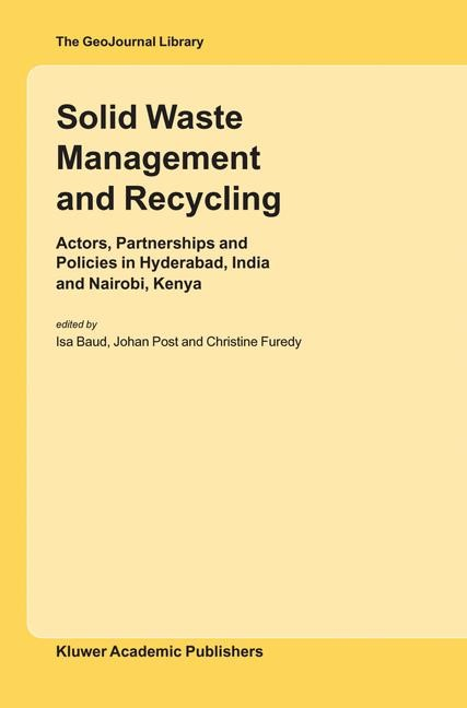 Abbildung von Baud / Post / Furedy | Solid Waste Management and Recycling | 2004