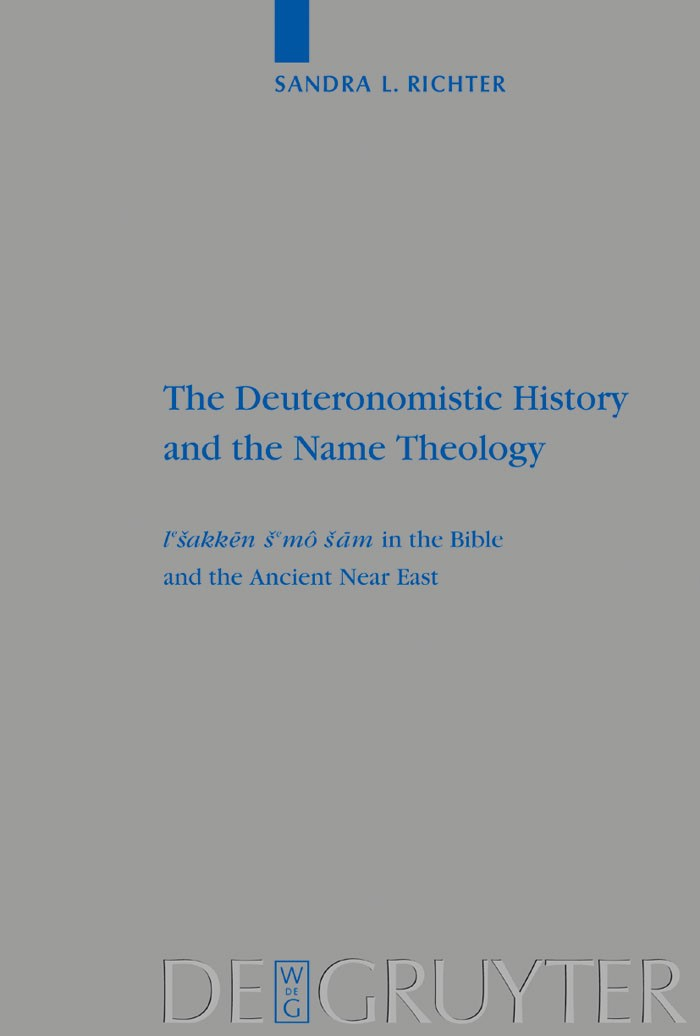 Abbildung von Richter   The Deuteronomistic History and the Name Theology   Reprint 2014   2002