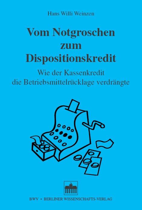 Abbildung von Weinzen | Vom Notgroschen zum Dispositionskredit | 2006