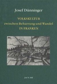 Abbildung von Dünninger / Harmening / Wimmer | Volkskultur zwischen Beharrung und Wandel in Franken | 1994