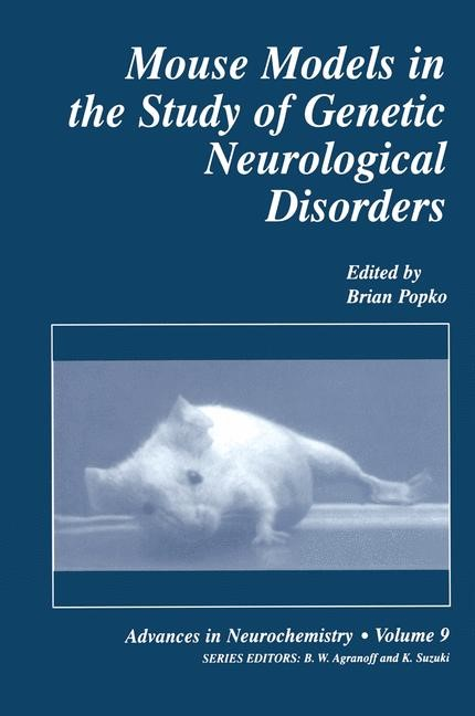 Abbildung von Popko | Mouse Models in the Study of Genetic Neurological Disorders | 1999
