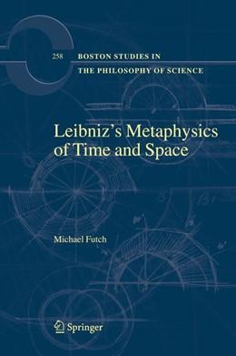 Abbildung von Futch | Leibniz's Metaphysics of Time and Space | 2008