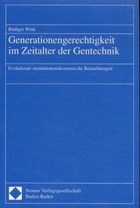 Abbildung von Generationengerechtigkeit im Zeitalter der Gentechnik | 2002