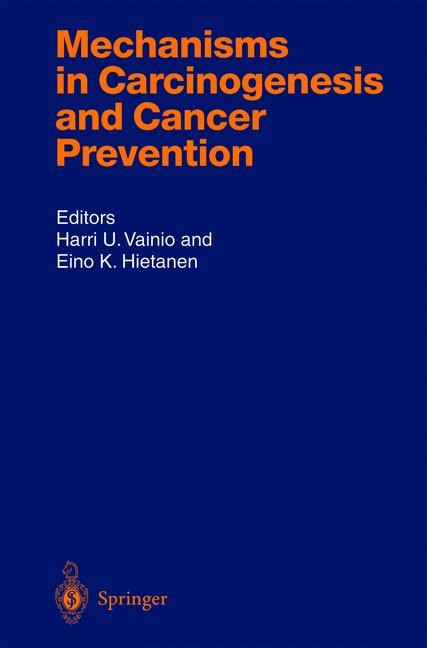 Abbildung von Vainio / Hietanen | Mechanisms in Carcinogenesis and Cancer Prevention | 2003