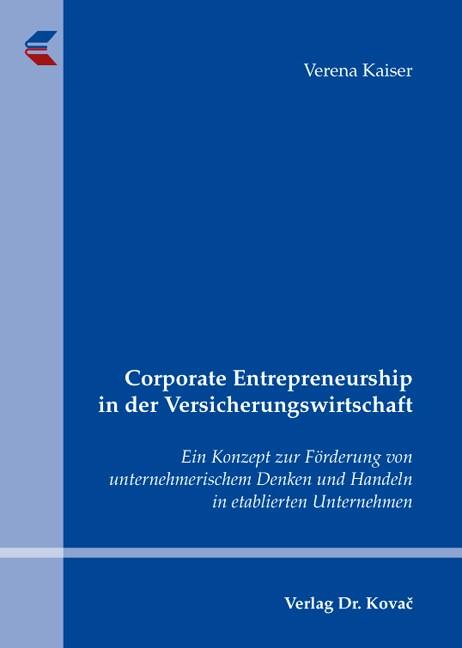 Abbildung von Kaiser | Corporate Entrepreneurship in der Versicherungswirtschaft | 2009