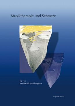 Abbildung von Nöcker-Ribaupierre | Musiktherapie und Schmerz | 2009 | 16. Musiktherapietagung am Fre...