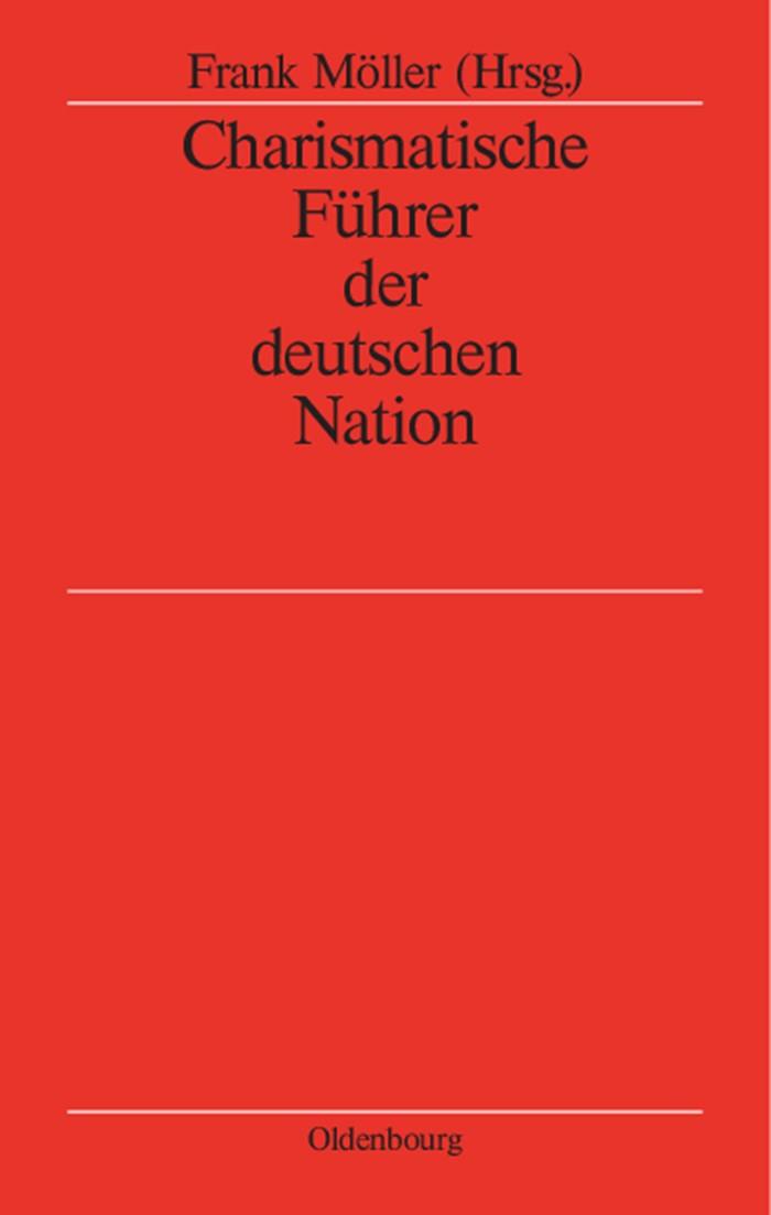 Abbildung von Möller | Charismatische Führer der deutschen Nation | Reprint 2014 | 2004