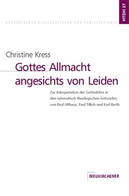 Abbildung von Kress | Gottes Allmacht angesichts von Leiden | 1999 | Zur Interpretation der Gottesl... | 27