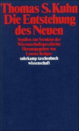 Abbildung von Kuhn / Krüger   Die Entstehung des Neuen   1978   Studien zur Struktur der Wisse...   236