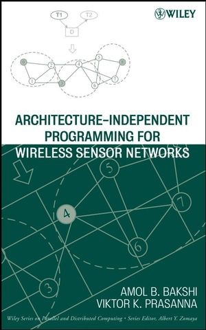 Abbildung von Bakshi / Prasanna | Architecture-Independent Programming for Wireless Sensor Networks | 1. Auflage | 2008
