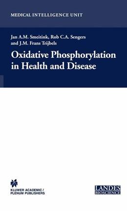 Abbildung von Smeitink | Oxidative Phosphorylation in Health and Disease | 2004