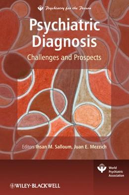 Abbildung von Salloum / Mezzich | Psychiatric Diagnosis | 1. Auflage | 2009 | Challenges and Prospects