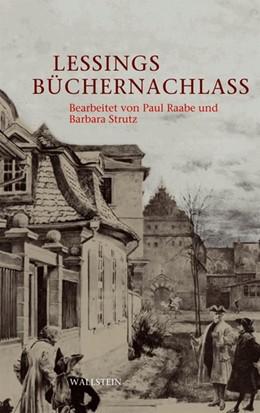 Abbildung von Raabe / Strutz | Lessings Büchernachlaß | 2007 | Verzeichnis der von Lessing be...