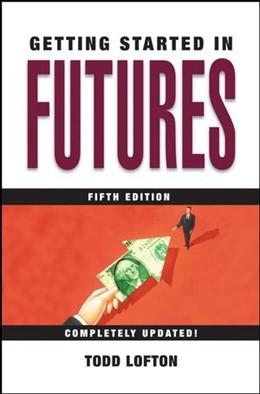 Abbildung von Lofton | Getting Started in Futures | 5. Auflage | 2005