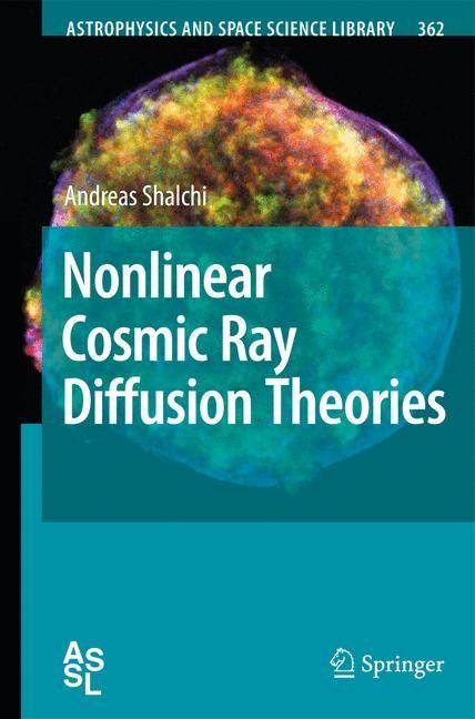 Abbildung von Shalchi   Nonlinear Cosmic Ray Diffusion Theories   2009