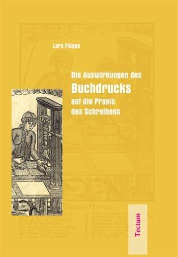 Abbildung von Flügge | Die Auswirkungen des Buchdrucks auf die Praxis des Schreibens | 2005