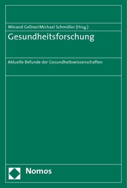 Abbildung von Gellner / Schmöller | Gesundheitsforschung | 2009