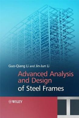Abbildung von Li | Advanced Analysis and Design of Steel Frames | 2007
