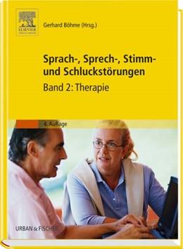 Abbildung von Böhme   Sprach-, Sprech-, Stimm- und Schluckstörungen   4. Auflage   2006   Band 2: Therapie