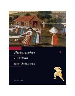 Abbildung von Historisches Lexikon der Schweiz (HLS). Gesamtwerk. Deutsche Ausgabe   2008   Jura - Lobsigen
