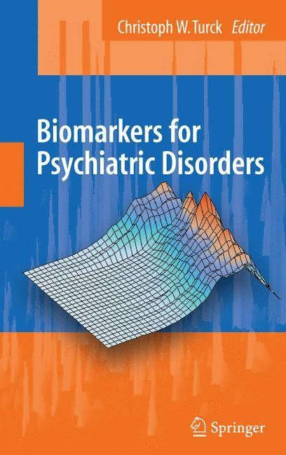 Abbildung von Turck | Biomarkers for Psychiatric Disorders | 2008
