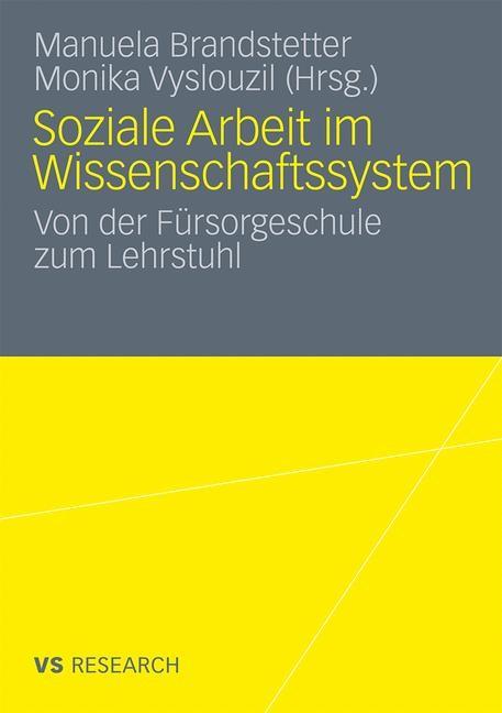 Soziale Arbeit im Wissenschaftssystem | Brandstetter / Vyslouzil, 2010 | Buch (Cover)