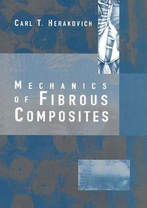 Abbildung von Herakovich | Mechanics of Fibrous Composites | 1997