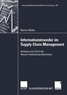 Abbildung von Müller   Informationstransfer im Supply Chain Management   2005   Analyse aus Sicht der Neuen In...   341